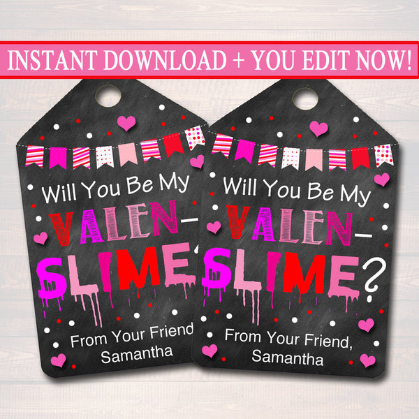 EDITABLE Valentine's Day Slime Tags, INSTANT DOWNLOAD, Printable Kids Non-Candy Valentine, Classroom Valentines, Will You Be My Valen-Slime?