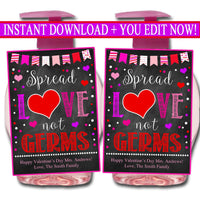 EDITABLE Valentine's Day Soap Label Gift, Staff Teacher Volunteer Appreciation Hand Sanitizer Tags, Spread Love Not Germs, INSTANT DOWNLOAD