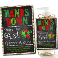 EDITABLE Soap Label Tags, Teacher Christmas Gift, INSTANT DOWNLOAD, Holiday Printable Teacher Appreciation, Hands Down Best Teacher Around