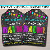EDITABLE You're The Balm Gift Tags, Teacher Volunteer Staff Appreciation, Nanny Babysitter Daycare Printable, Lip Balm Card INSTANT DOWNLOAD