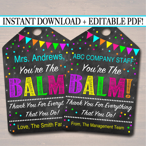graphic relating to You're the Balm Teacher Free Printable named EDITABLE Youre The Balm Reward Tags, Instructor Volunteer Employees Appreciation, Nanny Babysitter Daycare Printable, Lip Balm Card Prompt Down load