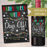 EDITABLE Funny Christmas Wine Label, INSTANT DOWNLOAD, Printable Teacher Appreciation, Holiday Label, Secret Santa White Elephant Gift Idea