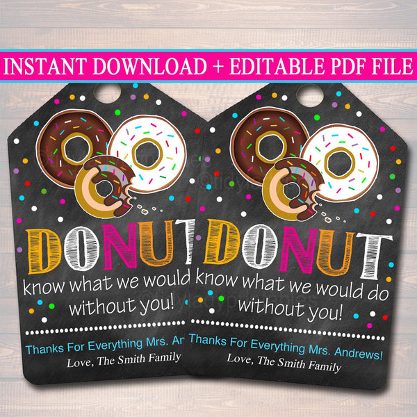 EDITABLE Donut Gift Tags, Christmas Teacher, Volunteer Nanny Babysitter Daycare Printable, Donut Know What Do Without You, INSTANT DOWNLOAD