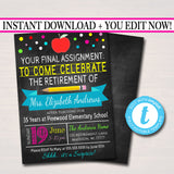 Editable Teacher Retirement Invitation Chalkboard Printable Digital Teacher Invite Retirement Party, School's out Forever, Final Assignment
