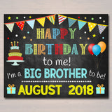 EDITABLE Sibling Pregnancy Announcement, Printable Chalkboard Poster, Pregancy Reveal Photo Prop, Happy Birthday to Me a Big Brother to Be!