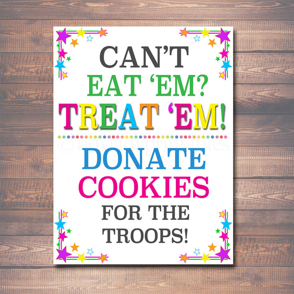 "20x30"" Cookie Booth Sign If You Can't Eat 'Em Treat 'Em, Donate Cookies For Military Troops, Printable Cookie Drop Banner, INSTANT DOWNLOAD"