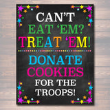 "8.5x11"" Cookie Booth Sign If You Can't Eat 'Em Treat 'Em, Donate Cookies For Military Troops, Printable Cookie Drop Banner, INSTANT DOWNLOAD"