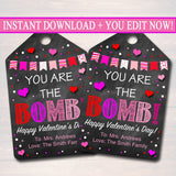 EDITABLE You're The Bomb Valentine's Day Gift Tags, Staff Teacher Volunteer Gift, Holiday Printable, You're The Bomb! INSTANT DOWNLOAD