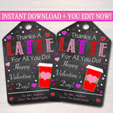 EDITABLE Valentine's Day Coffee Gift Tags, Staff Teacher Volunteer Appreciation Gift, Thanks a Latte For All You Do Label, INSTANT DOWNLOAD