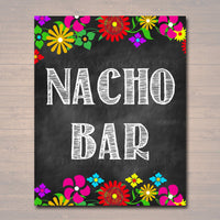 PRINTABLE Nacho Bar Sign, Mexican Floral Fiesta Decor Birthday Party Decoration INSTANT DOWNLOAD, Cinco De Mayo, Wedding, Baby Bridal Shower