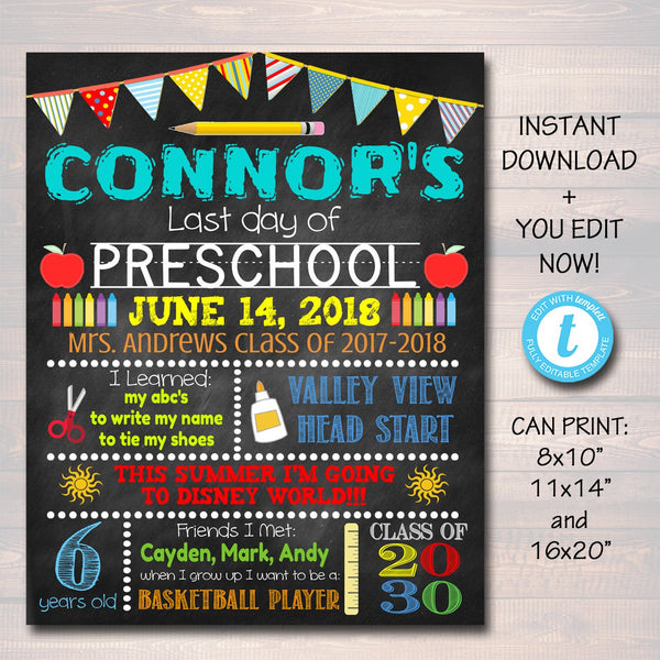 Last Day of PreSchool Sign - Editable DIY Template