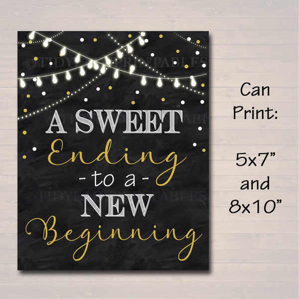 Retirement Party Sign, Chalkboard Printable, Dessert Table Black Gold Party Lights, A Sweet Ending To a New Beginning Decor INSTANT DOWNLOAD