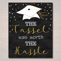 The Tassel was worth The Hassel Graduation Party Sign, Chalkboard Printable, Invite, High School College Grad Party Decor INSTANT DOWNLOAD