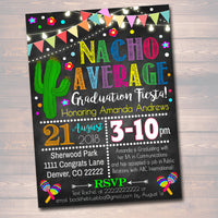 Editable Fiesta Nacho Average Graduation Invitation, Chalkboard Printable College Graduate Taco High School Senior Graduate INSTANT DOWNLOAD