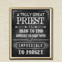 Priest Gift, Truly Great Priest Hard to Find, Impossible To Forget, Catholic Church Father Gift, Thank you, Retirement Chalkboard Printable