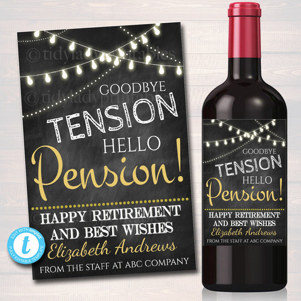 EDITABLE Retirement Gift, Printable Wine Label, INSTANT DOWNLOAD, Goodbye Tension Hello Pension Party Decoration, Company Office Staff Gift