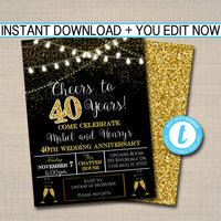 EDITABLE 40th Party Invitation, Birthday Printable Cheers to Forty Years, Digital 40th Wedding Anniversary Invite, Black & Gold Party