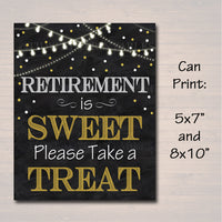 Retirement is Sweet Party Sign, Chalkboard Printable, Dessert Table Sign Black Gold Party Lights, Please Take a Treat Decor INSTANT DOWNLOAD