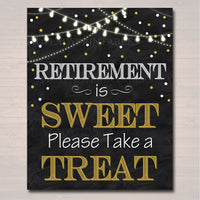 Retirement Is Sweet Party Sign Chalkboard Printable