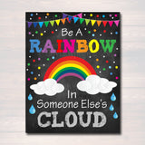 Be a Rainbow in Someone Else's Cloud, School Counselor Poster, Teen Bedroom Decor, Classroom Wall Art Office Decor Motivational Classroom