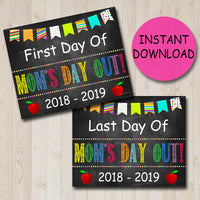 Mom's Day Out Back to School Photo Prop, First/Last Day of School Chalkboard Sign, Funny Sign, 1st Day of School Printable, INSTANT DOWNLOAD