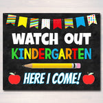 Watch Out Kindergarten Here I come! Back to School Printable Back to School Chalkboard Poster School Sign 1st Day of School INSTANT DOWNLOAD