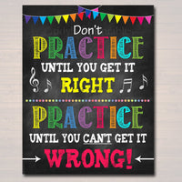 Music Teacher Classroom Printable Poster, Classroom Decor Practice, Music Quote, High School Band Music Teacher Gfts, INSTANT DOWNLOAD Art