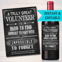 Volunteer Gift, A Truly Great Volunteer is Hard to Find, Impossible To Forget, Coworker Gift, Thank you, School PTO Pta Printable Wine Label