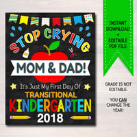 Stop Crying Mom & Dad Back to School Funny Photo Prop, Transitional Kindergarten Boy Chalkboard Sign, 1st Day of TK Prop, INSTANT DOWNLOAD
