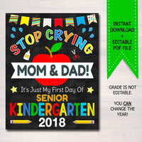 Stop Crying Mom & Dad Back to School Funny Photo Prop, Senior Kindergarten Boy Chalkboard Sign 1st Day of Kindergarten Prop INSTANT DOWNLOAD