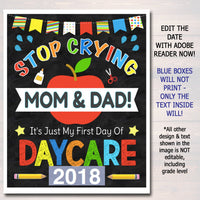 Stop Crying Mom & Dad Back to School Photo Prop, Daycare BOY School Chalkboard Sign, 1st Day of Daycare Sign, Funny Prop, INSTANT DOWNLOAD
