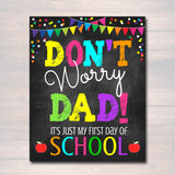 Stop Crying Mom, Back to School Photo Prop Don't Worry Dad, School Chalkboard Signs First 1st Day of School Funny Mom Prop, INSTANT DOWNLOAD
