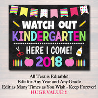 "First Day Of School Sign ""Watch Out Kindergarten"" Template"