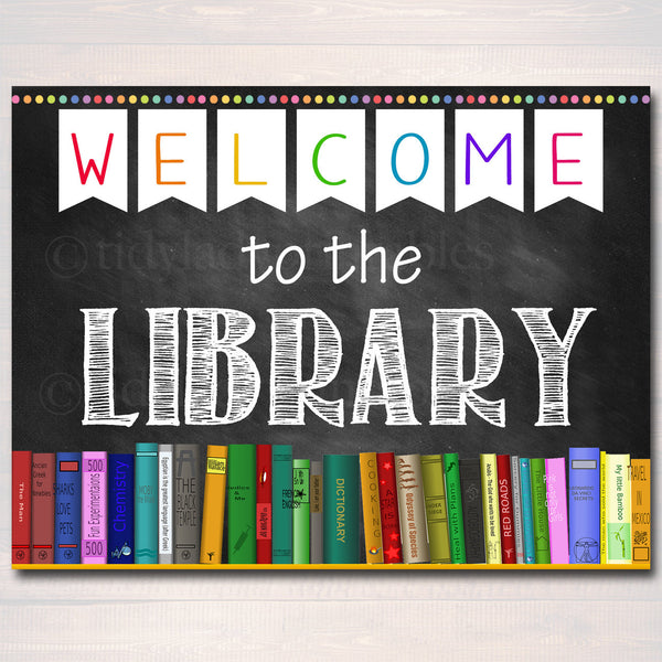 Printable Welcome Library School Sign, Classroom Decor, School Library Poster Classroom Decorations, Back to School Chalkboard School Sign