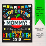 Stop Crying Mommy Back to School Funny Photo Prop Senior Kindergarten, Boy Mom Chalkboard Sign 1st Day of Kindergarten Prop INSTANT DOWNLOAD