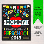Stop Crying Mommy Back to School Photo Prop, Preschool Boy School, Mom Chalkboard Sign 1st Day of School Sign, Funny Prop, INSTANT DOWNLOAD