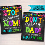 Don't Worry Dad, Back to School Photo Prop, First Day of Middle School Chalkboard Signs, Stop Crying Mom Funny Sign Props, INSTANT DOWNLOAD