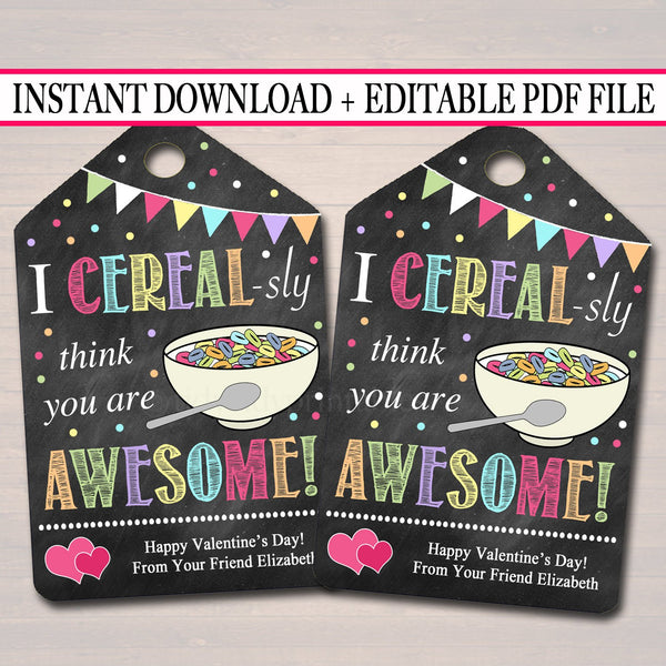 EDITABLE Cereal Valentine's Day Gift Tags, Staff Teacher Friend, Classroom Printable, I Cereal-sly Think You're Awesome, INSTANT DOWNLOAD