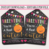 EDITABLE Orange Valentine's Day Gift Tags, Staff Teacher Friend, Classroom Fruit Printable, Valentine You're a Real Cutie, INSTANT DOWNLOAD