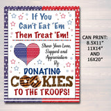 Cookie Booth Sign, If You Can't Eat 'Em Treat 'Em Donate Cookies For Military Troops Valentine Printable Cookie Drop Banner INSTANT DOWNLOAD