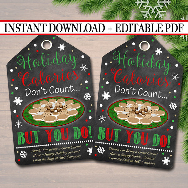EDITABLE Holiday Calories Christmas Gift Tags, Secret Santa, Staff Teacher Volunteer Gift Christmas Treats, Cookies, Bakery INSTANT DOWNLOAD