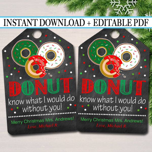Donut Gift Tags, Christmas Teacher, Volunteer Nanny Babysitter Daycare Printable, Donut Know What Do Without You,