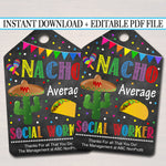 Nacho Average Social Worker Appreciation Favor Gift Tags - Printable