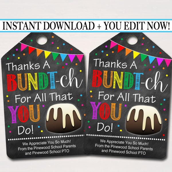 EDITABLE Bundt Cake Appreciation Gift Tags, Staff Teacher Volunteer Gift, Printable Bakery Cake Labels, Thanks a Bundt-ch! INSTANT DOWNLOAD