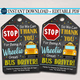Appreciation Thank you Gift Tag, End of School Year, Thanks for Being a Wheelie Great Bus Driver  Pdf File