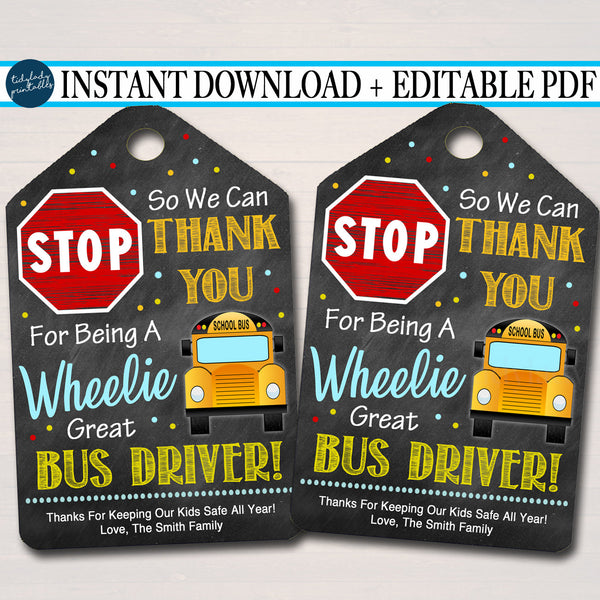 EDITABLE Appreciation Thank you Gift Tag, End of School Year, Thanks for Being a Wheelie Great Bus Driver Editable Pdf File INSTANT DOWNLOAD