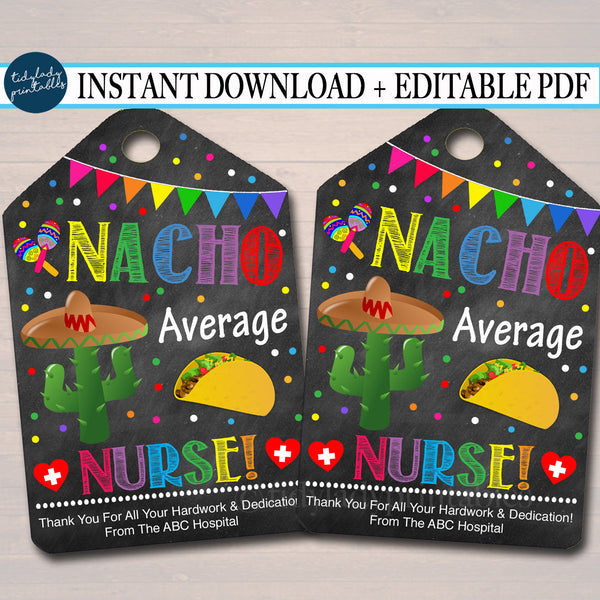 Nacho Average Nurse Appreciation Thank you Gift Tags - Printable