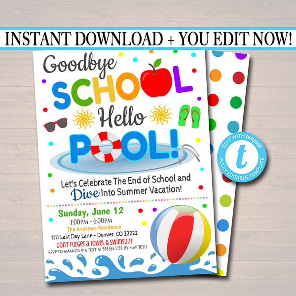 EDITABLE End of School Pool Party Invitation, Printable Digital Invite, Goodbye School Hello Pool Party, Backyard bbq Invite, Splish Splash