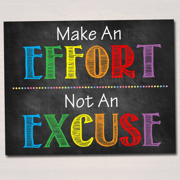 Classroom Decor, Effort Excuse Poster High School Motivational Poster, School Counselor, Social Work Office Principal Motivational Printable