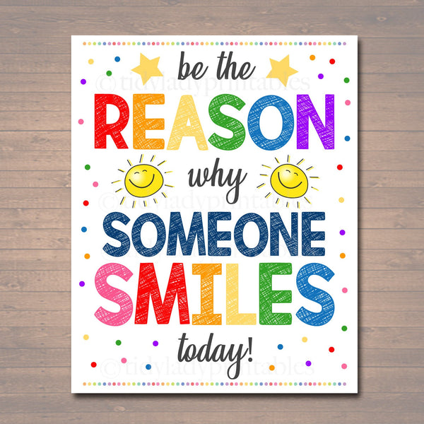 Be the Reason Someone Smiles Today, School Counselor Poster, Teen Bedroom Decor, Classroom Wall Art, Office Decor, Motivational Class Poster